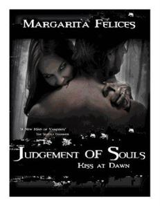 Judgement of Souls, Kiss at Dawn