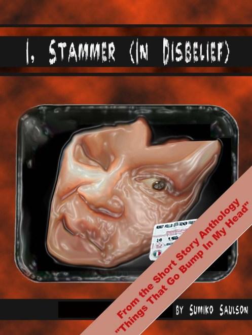 I, Stammer (In Disbelief)