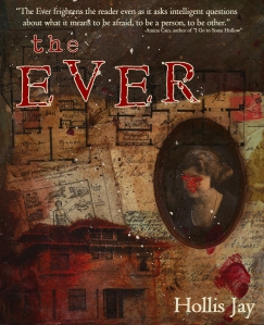 """The Ever"" by Hollis Jay"