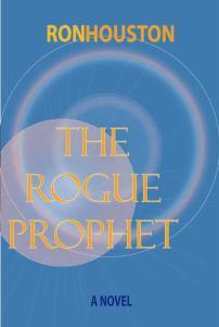 The Rogue Prophet