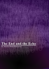 The End and the Echo