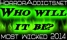 Who Will It Be?  2014 Most Wicked