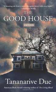 The Good House